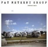 Pat Metheny Group American Garage LP