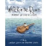 Eddie Vedder Water On The Road Eddie Wedder Live DVD