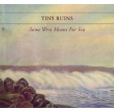 Tiny Ruins Some Were Meant For Sea Cd CD