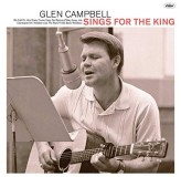 Glen Campbell Sings For The King CD