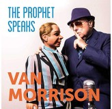 Van Morrison Prophet Speaks CD