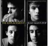 Replacements Dead Mans Pop Deluxe LP+CD4
