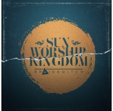 Brainswitch Sun Workship Kingdom CD