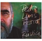 Pedro Luis Ferrer Rustico CD