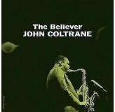John Coltrane Believer LP