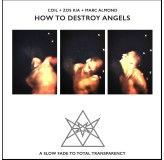 Coil Zos Kia Marc Almond How To Destroy Angels CD