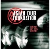 Asian Dub Foundation Enemy Of The Enemy CD