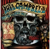 Phil Campbell And The Bastard Sons Star In The Age Of Absurdity LP
