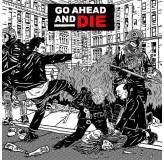 Go Ahead And Die Go Ahead And Die CD