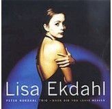 Lisa Ekdahl When Did You Leave Heaven CD