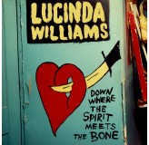 Lucinda Williams Down Where The Spirit Meets The Bone CD2