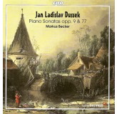 Markus Becker Dussek Piano Sonatas Opp. 9&77 CD