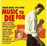 Various Artists Music For Die For Death Discs 1914-1960 CD