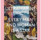 Ultramarine Every Man And Woman Is A Star LP2
