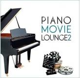 Various Artists Piano Movie Lounge 2 CD