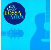 Various Artists Cool Concept Bossa Nova CD2