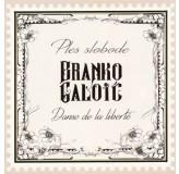 Branko Galoić Ples Slobode Dans De La Liberte CD
