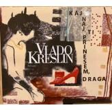 Vlado Kreslin Kaj Naj Ti Prinesem, Draga CD