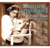 Vlatko Stefanovski Mother Tongue CD/MP3