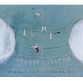 Merima Ključo Jelena Milušić Lume CD