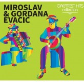 Miroslav & Gordana Evačić Greatest Hits Collection CD