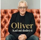 Oliver Dragojević Kad Mi Dođeš Ti Best Of CD