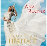 Ana Rucner Croatian Heritage CD