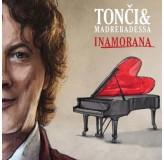 Tonći Huljić & Madre Badessa Inamorana CD