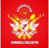 Dubioza Kolektiv Apsurdistan CD/MP3