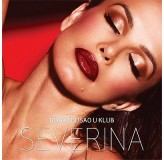 Severina Dobrodošao U Klub CD/MP3