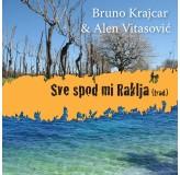 Bruno Krajcar I Alen Vitasovic Sve Spod Mi Raklja MP3