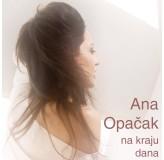 Ana Opačak Na Kraju Dana MP3
