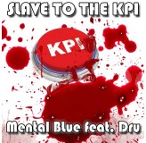 Mental Blue Slave To The KPI MP3