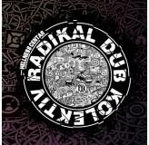 Radikal Dub Kolektive Hellness Centar LP