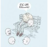 Esc Life Born To Be Mild LP