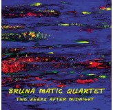 Bruna Matić Quartet Two Weeks After Midnight CD/MP3