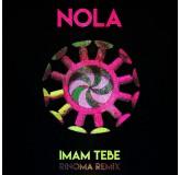 Nola Imam Tebe Rinoma Remix MP3