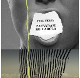 Full Ferry Zatvaram Ko Carola MP3
