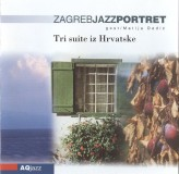 Zagreb Jazz Portrait Tri Suite Iz Hrvatske CD