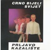 Prljavo Kazalište Crno Bijeli Svijet CD