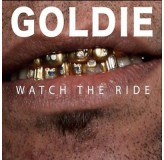 Goldie Watch The Ride CD