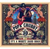 Popa Chubby Its A Mighty Hard Road CD