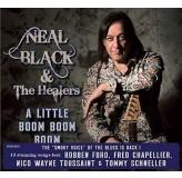 Neal Black & The Healers A Little Boom Boom Boom CD
