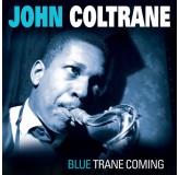 John Coltrane Blue Trane Coming LP