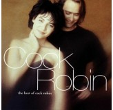 Cock Robin The Best Of Cock Robin CD