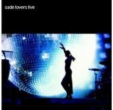 Sade Lovers Live CD