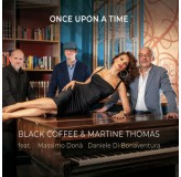 Black Coffee & Martine Thomas Once Upon A Time CD
