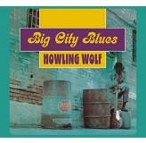 Howling Wolf Big City Blues CD