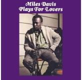 Miles Davis Plays For Lovers LP