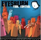 Eyesburn Fool Control LP